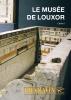 Découvrez toute la richesse du musée de Louxor
