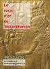 Les cahiers de Pharaon Magazine n°3 : le naos d'or de Toutankhamon